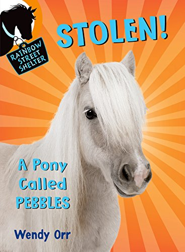 STOLEN! A Pony Called Pebbles (Rainbow Street Shelter)