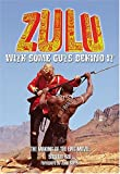 Zulu With Some Guts Behind It: The Making of the Epic Movie