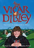 "The ""Vicar of Dibley"": The Complete Companion to Dibley"