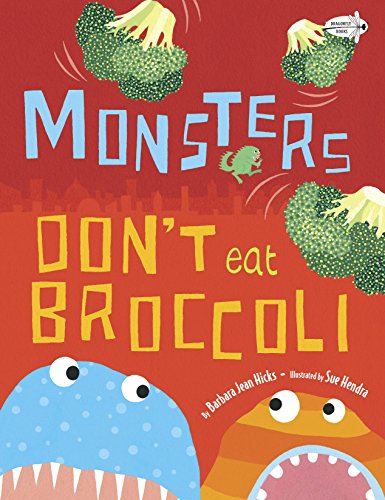Review Monsters Don't Eat Broccoli