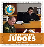 What Do They Do? Judges, Josh Gregory, 1602798079