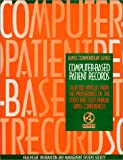Computer-Based Patient Records : HIMSS Compendium, Newell, Lucy Mancini, 0970428758