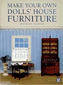 Make Your Own Dolls' House Furniture
