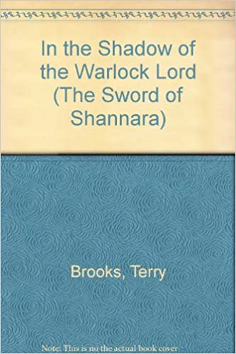 In The Shadow Of The Warlock Lord The Sword Of Shannara 1 By Terry Brooks