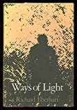 Ways of Light, Richard Eberhart, 019502737X