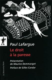 Le droit à la paresse, Lafargue, Paul