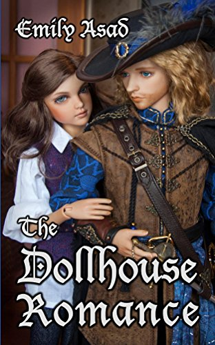 The Dollhouse Romance
