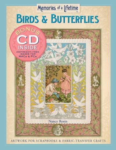 Memories of a Lifetime: Birds & Butterflies: Artwork for Scrapbooks & Fabric-Transfer Crafts