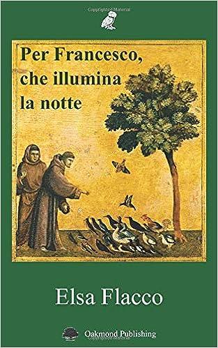 Per Francesco che illumina la notte Copertina flessibile