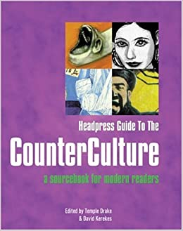 Book HEADPRESS GUIDE TO THE COUNTER CULTURE: A Sourcebook for Modern Readers by Temple Drake (1-Feb-2004)