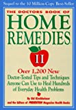 The Doctors' Book of Home Remedies II, Prevention Magazine Health Book Staff and Sid Kirchheimer, 0875961584