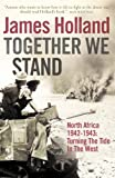 Together We Stand: North Africa 1942–1943: Turning the Tide in the West (Mediterranean War 2)