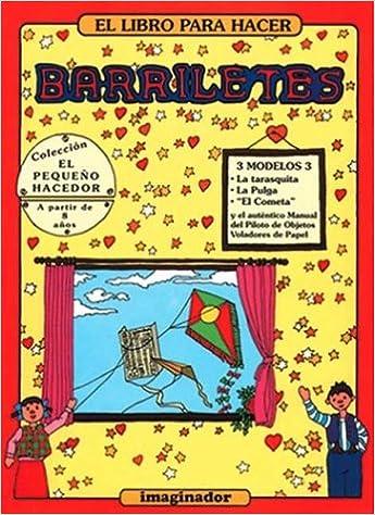 El Libro Para Hacer Barriletes / The Book on Kite Making (El