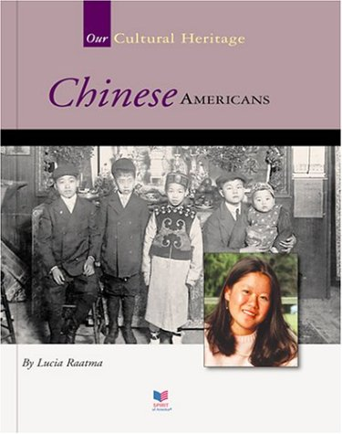 Download Chinese Americans (Spirit of America Our Cultural Heritage) pdf epub