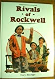 Rivals of Rockwell, Dorye Roettger, 0517066882