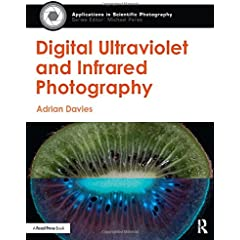 Digital Ultraviolet and Infrared Photography from Focal Press