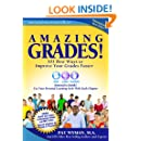Amazing Grades:101 Best Ways to Improve Your Grades Faster (Instant Learning Series Book 2)