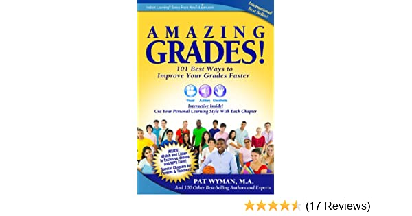 Amazon amazing grades101 best ways to improve your grades amazon amazing grades101 best ways to improve your grades faster instant learning series book 2 ebook pat wyman kindle store fandeluxe Choice Image