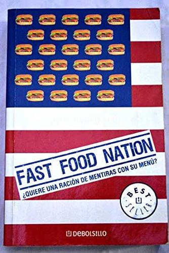 Fast Food Nation (Ensayo (debolsillo))