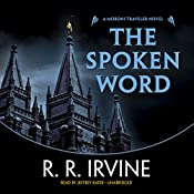 The Spoken Word: A Moroni Traveler Novel | Robert R. Irvine