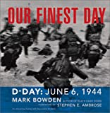 Our Finest Day, Mark Bowden, 0811830500