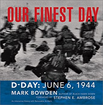 Our Finest Day: D-Day, June 6, 1944 0811830500 Book Cover