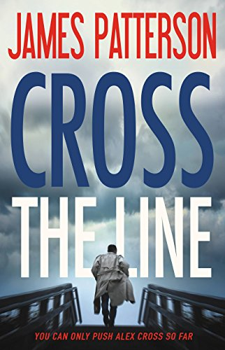 Cross the Line by James Patterson cover