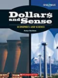 img - for Dollars and Sense: Economics and Science (Shockwave: Science) book / textbook / text book