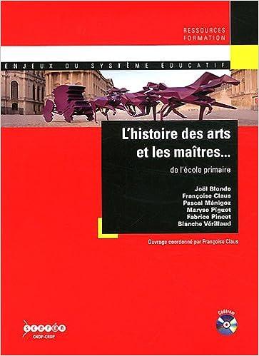 En ligne L'histoire des arts et les maîtres... de l'école primaire (1Cédérom) pdf ebook
