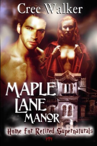 Maple Lane Manor, Home For Retired Supernaturals