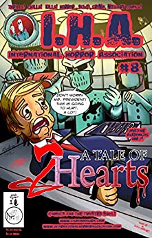 International Horror Association #8: A Tale of Two Hearts by [Anico, Alex]