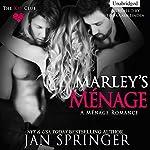 Marley's Menage: The Key Club, Book 2 | Jan Springer