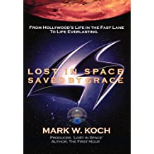 Lost in Space, Saved by Grace