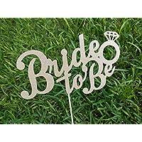 "Letrero para pastel""Bride to be"" Cake topper"