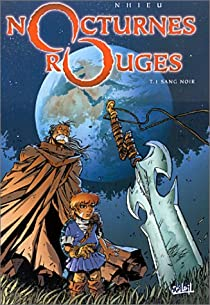 Nocturnes Rouges, tome 1 : Sang noir par Nhieu