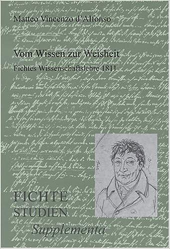 Book Vom Wissen zur Weisheit: Fichtes Wissenschaftslehre 1811 (Fichte-Studien, Supplementa)