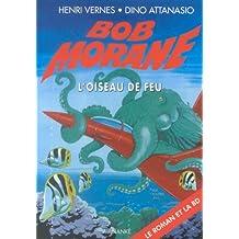 Oiseau de feu (roman+BD) bob morane 2029