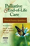 Palliative and End-of-Life Care: Clinical Practice Guidelines, 2e