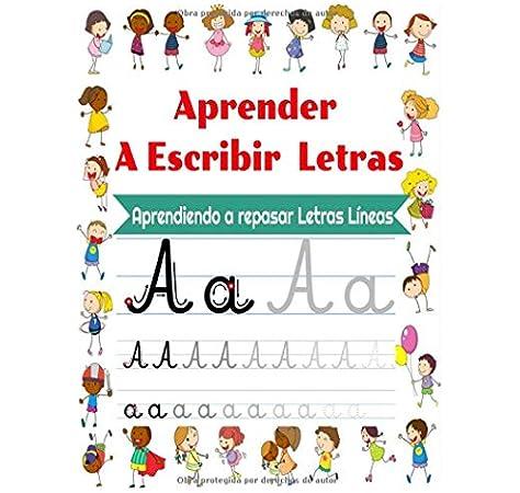 Aprender A Escribir Letras Para Niños en casa 100 páginas de entrenamiento: Aprendiendo a repasar Letras Líneas,Libro de actividades para niños para ... Cuaderno de escritura niños de 3 años y más: