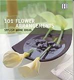 101 Flower Arrangements, Julie Savill, 1592580297