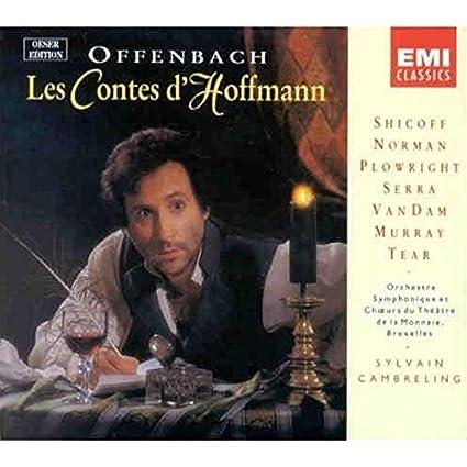 Offenbach: Les Contes d' Hoffmann (Gesamtaufnahme) (franz.)