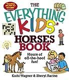 Kids' Horses Book, Kathi Wagner and Sheryl Racine, 1593376081