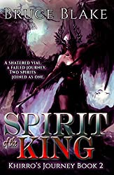 Spirit of the King (Khirro's Journey Book 2)