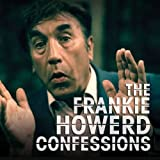 Frankie Howerd: Confessions