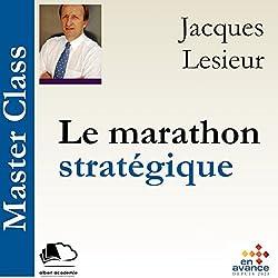 Le marathon stratégique (Master Class)