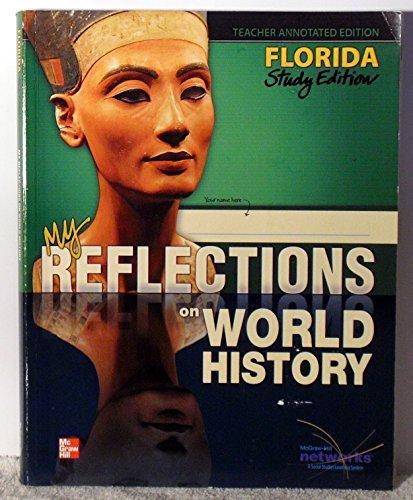 My Reflections on World History Florida Study Edition TAE