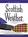 Scottish Weather (Say it in Scots!)