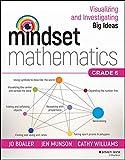 #9: Mindset Mathematics: Visualizing and Investigating Big Ideas, Grade 6