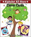 Alphabet All-Stars: Clever Cards (Includes American Sign Language!)