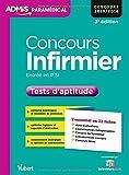 Concours Infirmier - Entrée en IFSI - Tests d'aptitude - L'essentiel en 22 fiches - Concours 2016